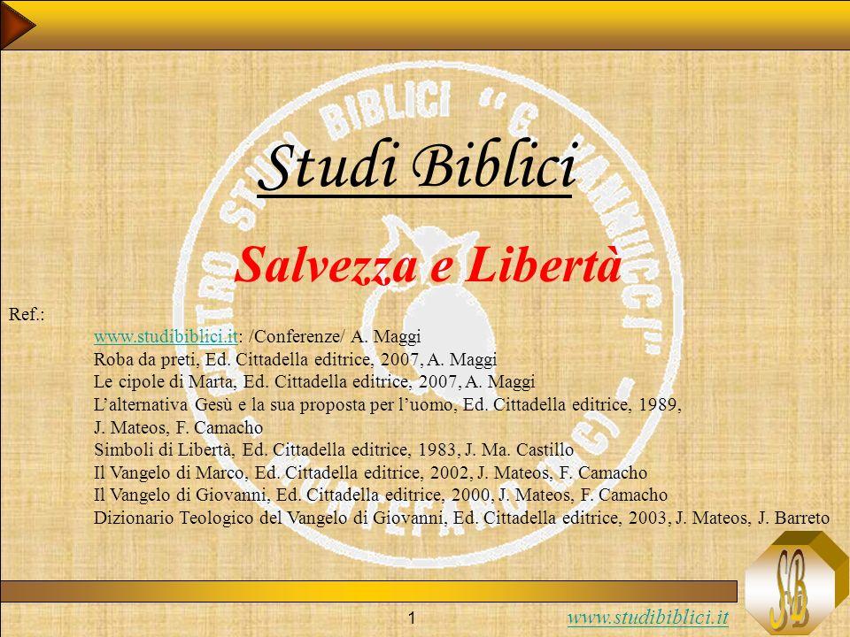 Studi Biblici Salvezza e Libertà Ref.: