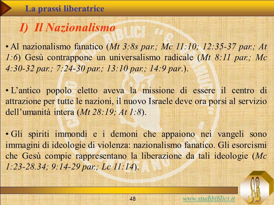 I) Il Nazionalismo La prassi liberatrice