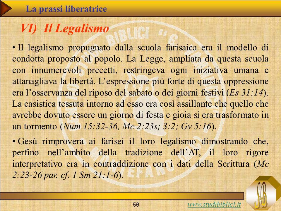VI) Il Legalismo La prassi liberatrice