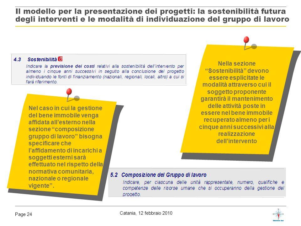 Il modello per la presentazione dei progetti: la sostenibilità futura degli interventi e le modalità di individuazione del gruppo di lavoro