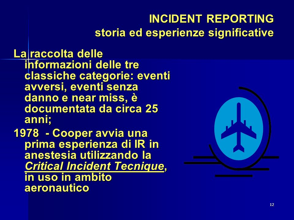 INCIDENT REPORTING storia ed esperienze significative