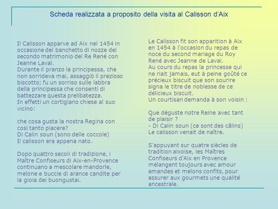 Scheda realizzata a proposito della visita al Calisson d'Aix