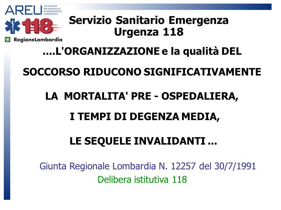 LA MORTALITA PRE - OSPEDALIERA, I TEMPI DI DEGENZA MEDIA,