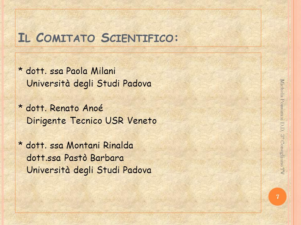 Il Comitato Scientifico: