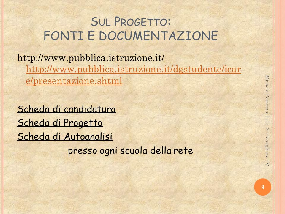 Sul Progetto: FONTI E DOCUMENTAZIONE