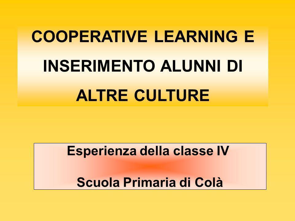 COOPERATIVE LEARNING E INSERIMENTO ALUNNI DI ALTRE CULTURE