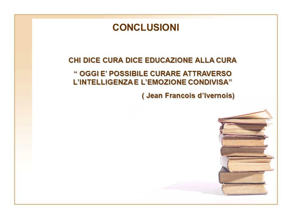 CHI DICE CURA DICE EDUCAZIONE ALLA CURA ( Jean Francois d'Ivernois)