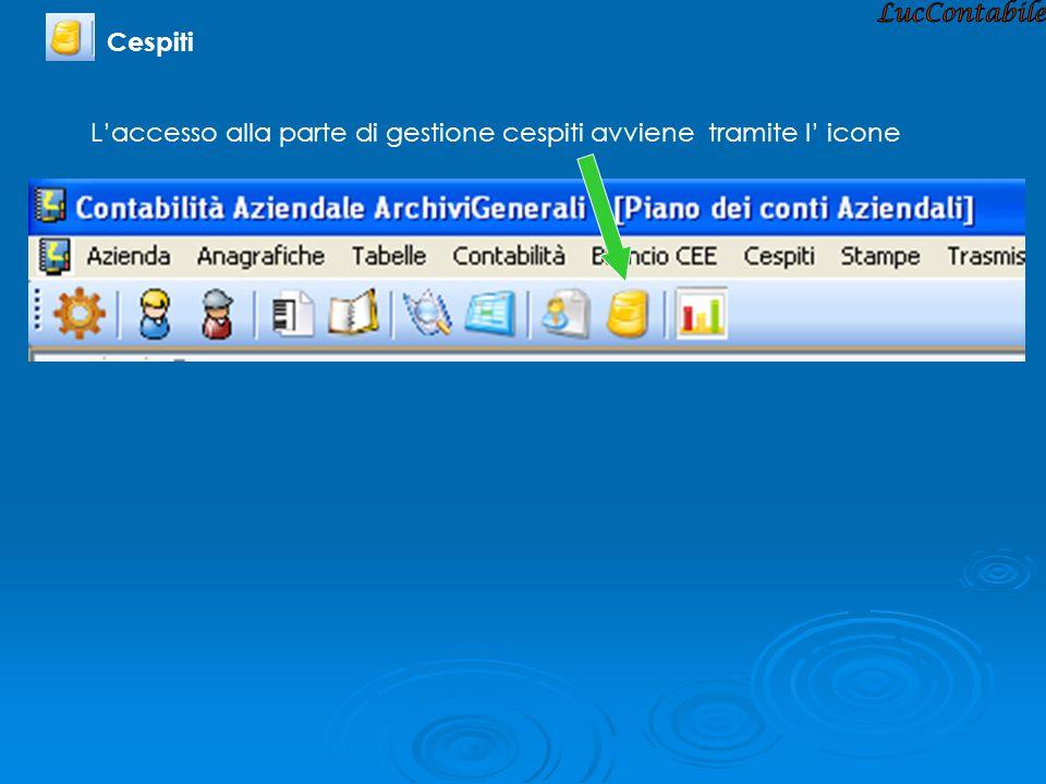 LucContabile Cespiti L'accesso alla parte di gestione cespiti avviene tramite l' icone