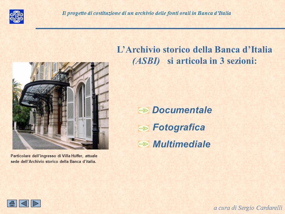 Il rpogetto Il progetto di costituzione di un archivio delle fonti orali in Banca d'Italia.