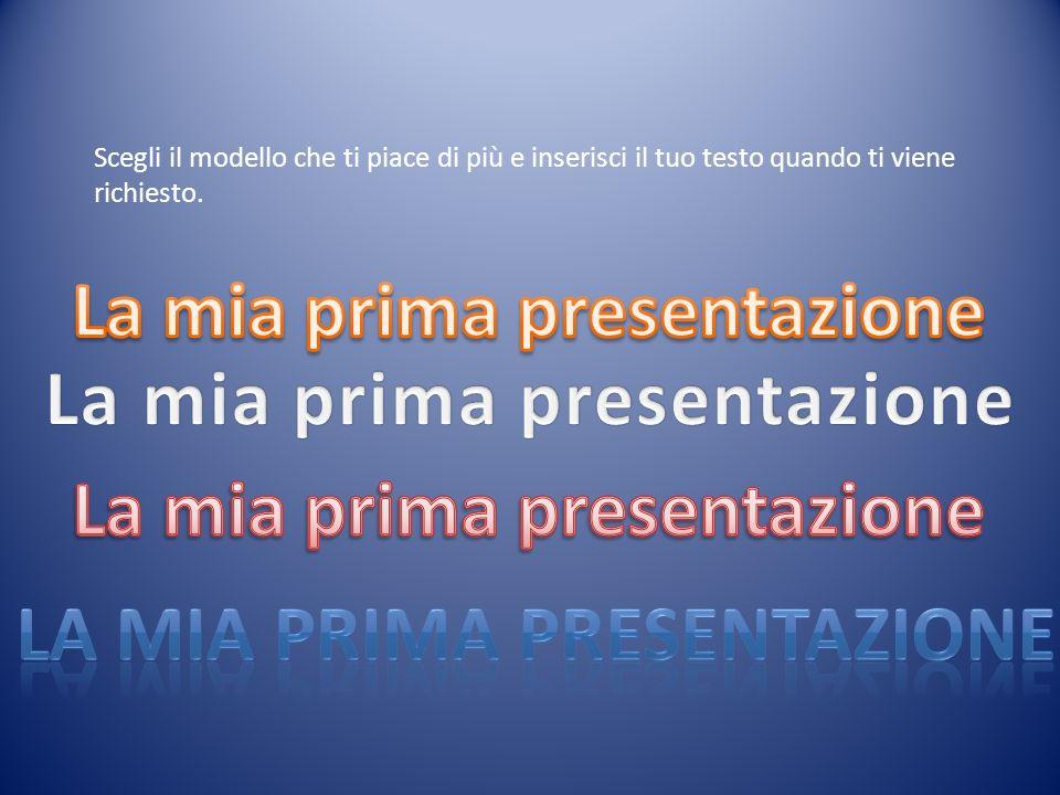 La mia prima presentazione La mia prima presentazione