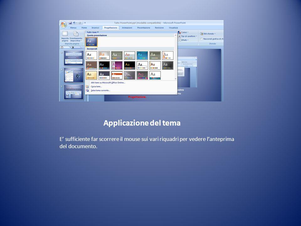 Applicazione del tema E' sufficiente far scorrere il mouse sui vari riquadri per vedere l'anteprima del documento.