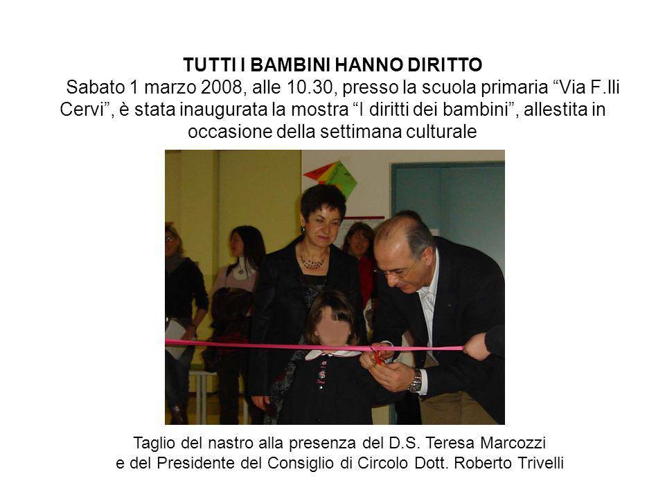 TUTTI I BAMBINI HANNO DIRITTO Sabato 1 marzo 2008, alle 10