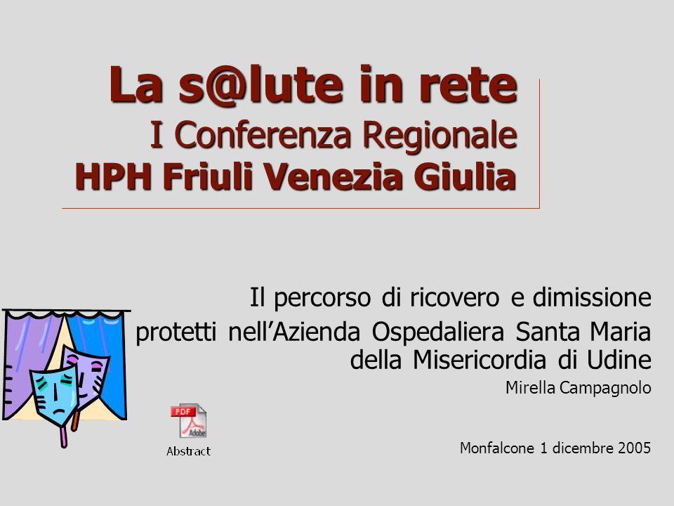 La s@lute in rete I Conferenza Regionale HPH Friuli Venezia Giulia