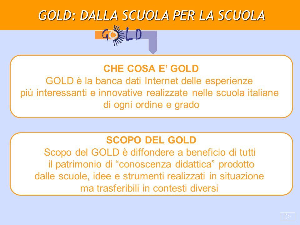 GOLD: DALLA SCUOLA PER LA SCUOLA