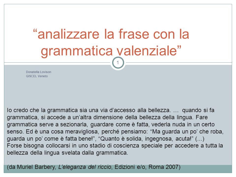analizzare la frase con la grammatica valenziale