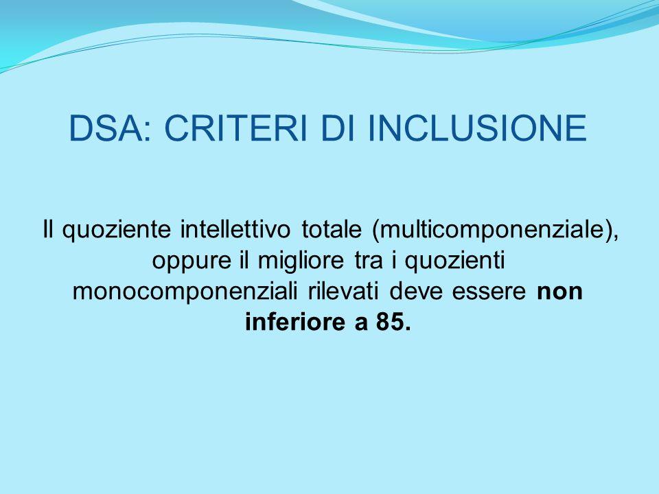 DSA: CRITERI DI INCLUSIONE