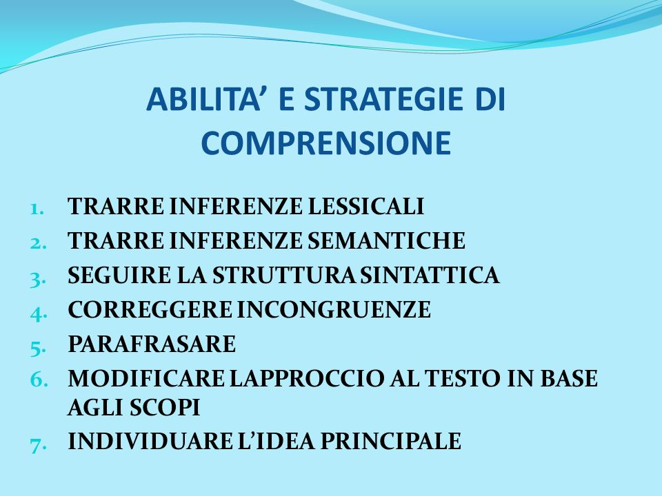ABILITA' E STRATEGIE DI COMPRENSIONE