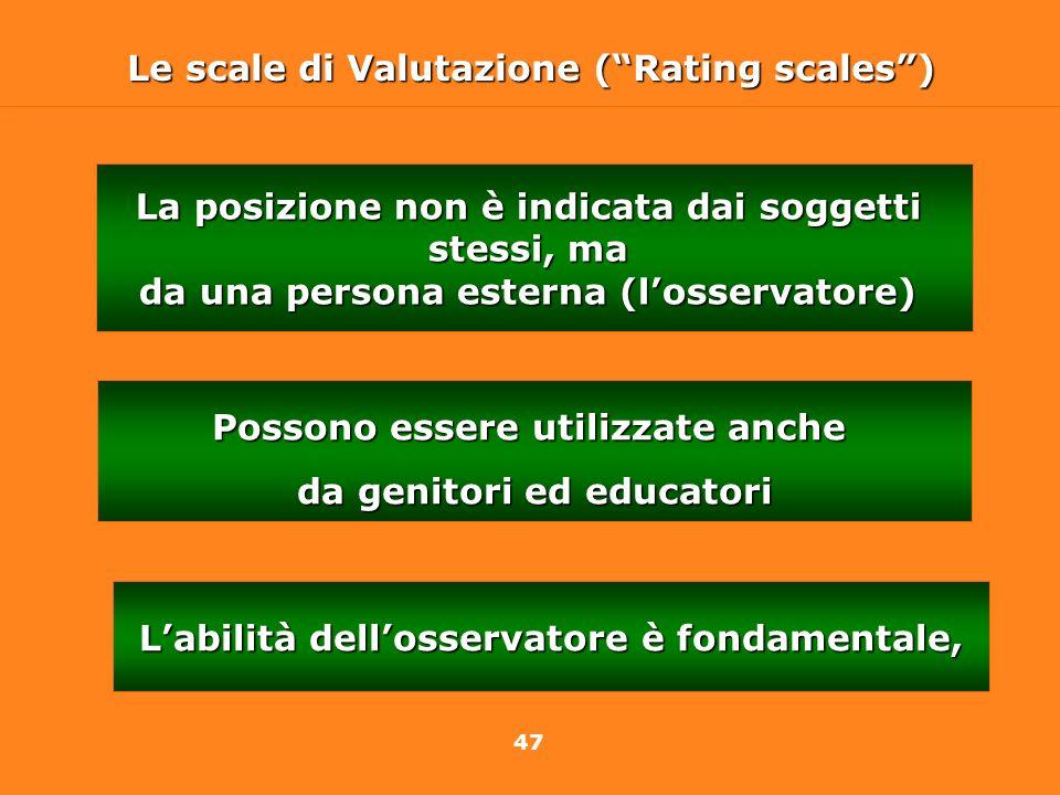 Le scale di Valutazione ( Rating scales )