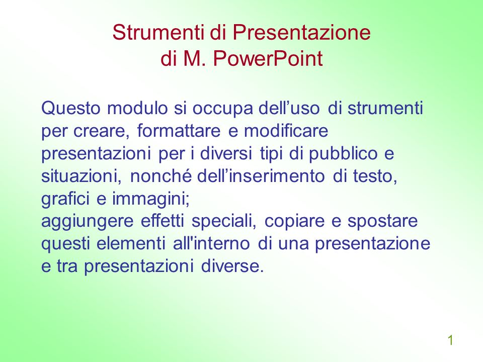 Strumenti di Presentazione di M. PowerPoint