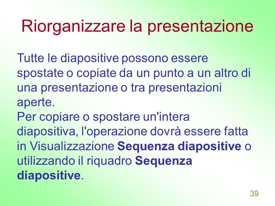 Riorganizzare la presentazione