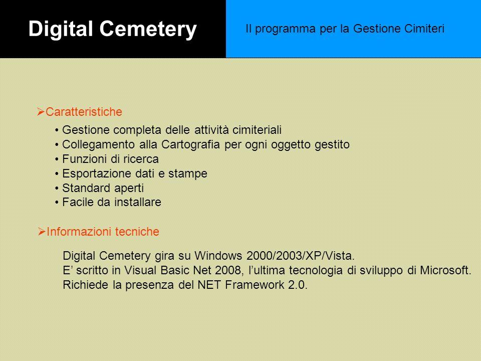 Digital Cemetery Il programma per la Gestione Cimiteri Caratteristiche