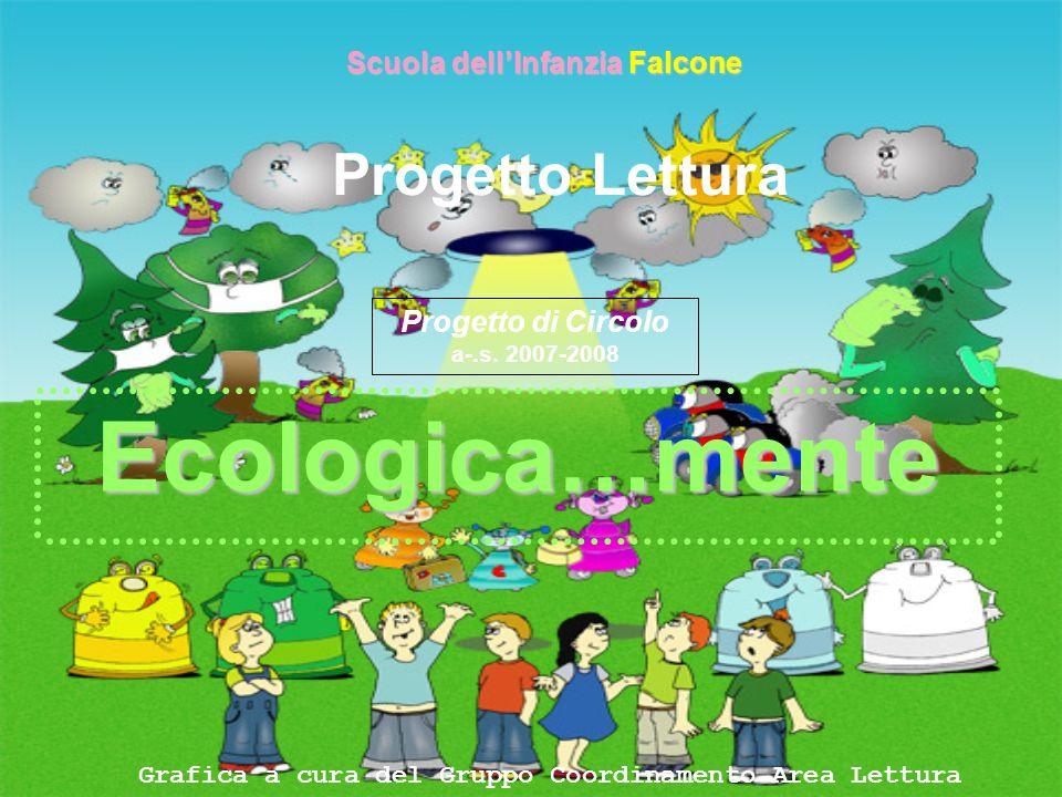 Ecologica…mente Progetto Lettura Scuola dell'Infanzia Falcone