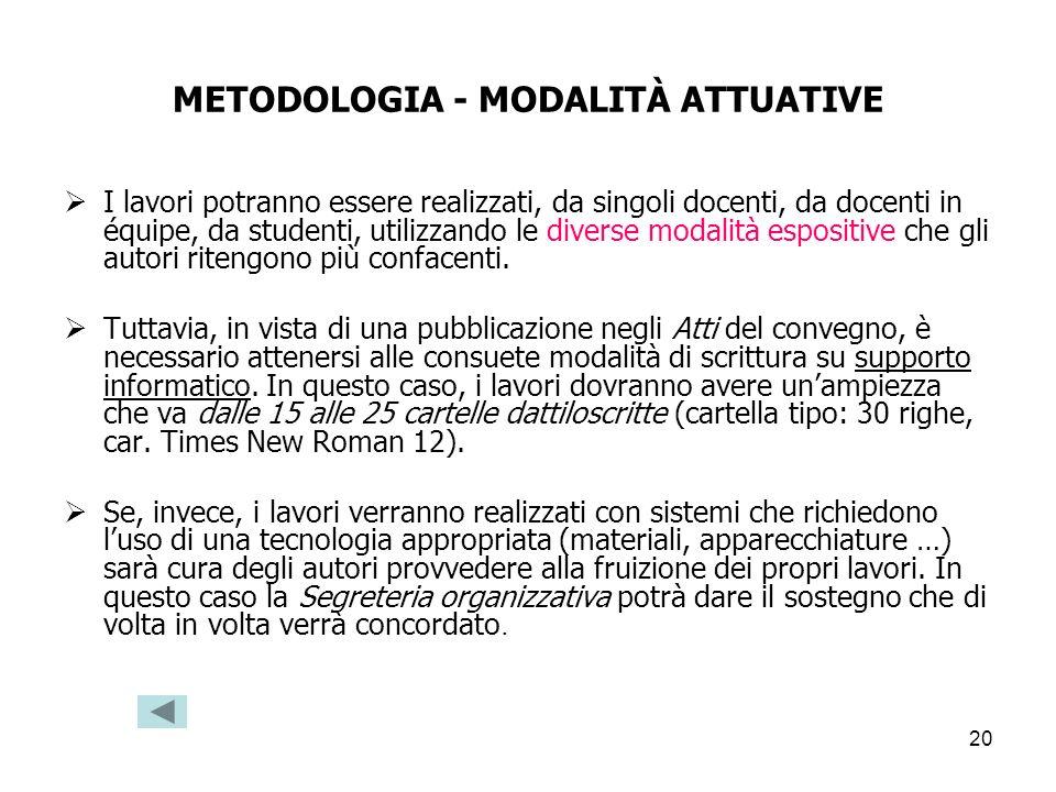METODOLOGIA - MODALITÀ ATTUATIVE