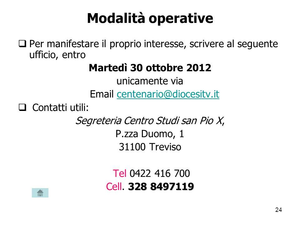 Modalità operative Per manifestare il proprio interesse, scrivere al seguente ufficio, entro. Martedì 30 ottobre 2012.