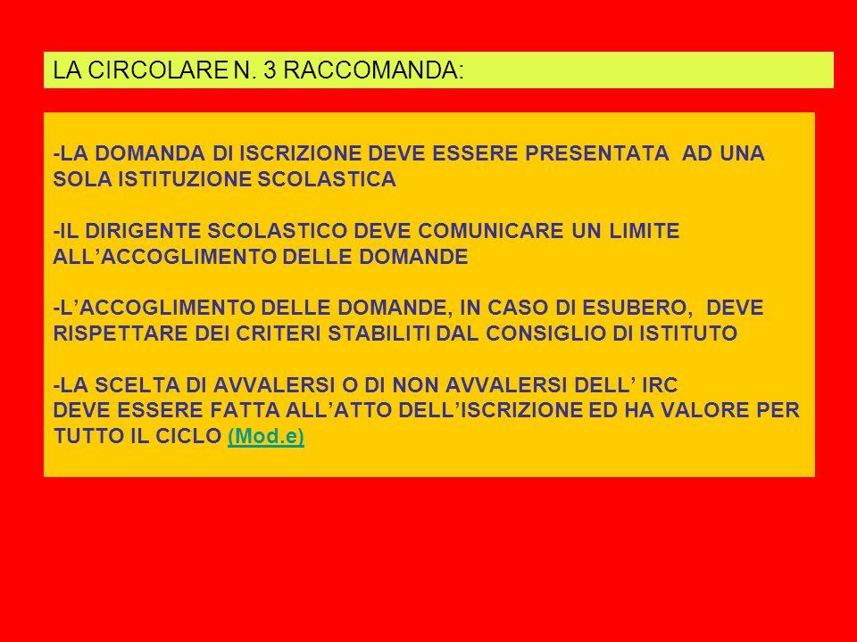 LA CIRCOLARE N. 3 RACCOMANDA: