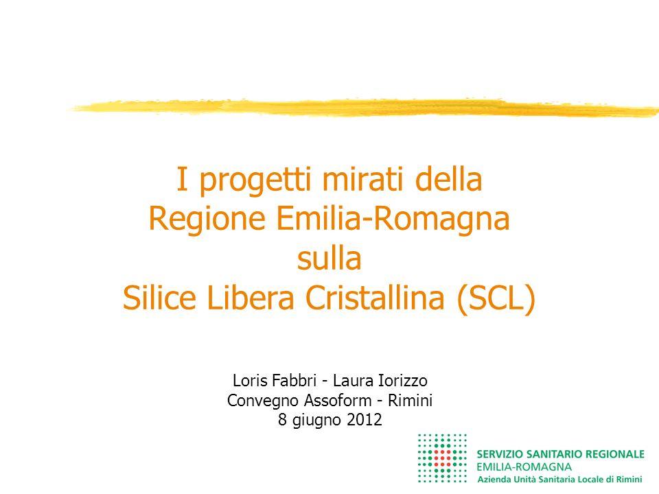 I progetti mirati della Regione Emilia-Romagna sulla Silice Libera Cristallina (SCL)