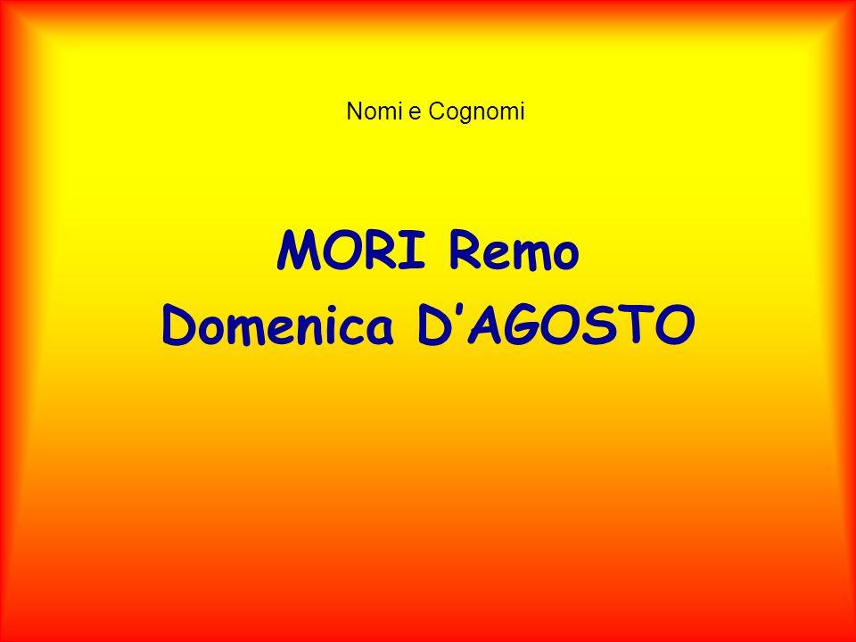 MORI Remo Domenica D'AGOSTO