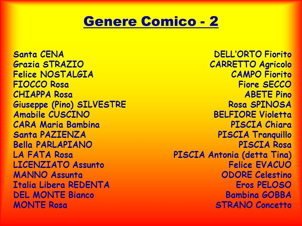 Genere Comico - 2 Santa CENA Grazia STRAZIO Felice NOSTALGIA