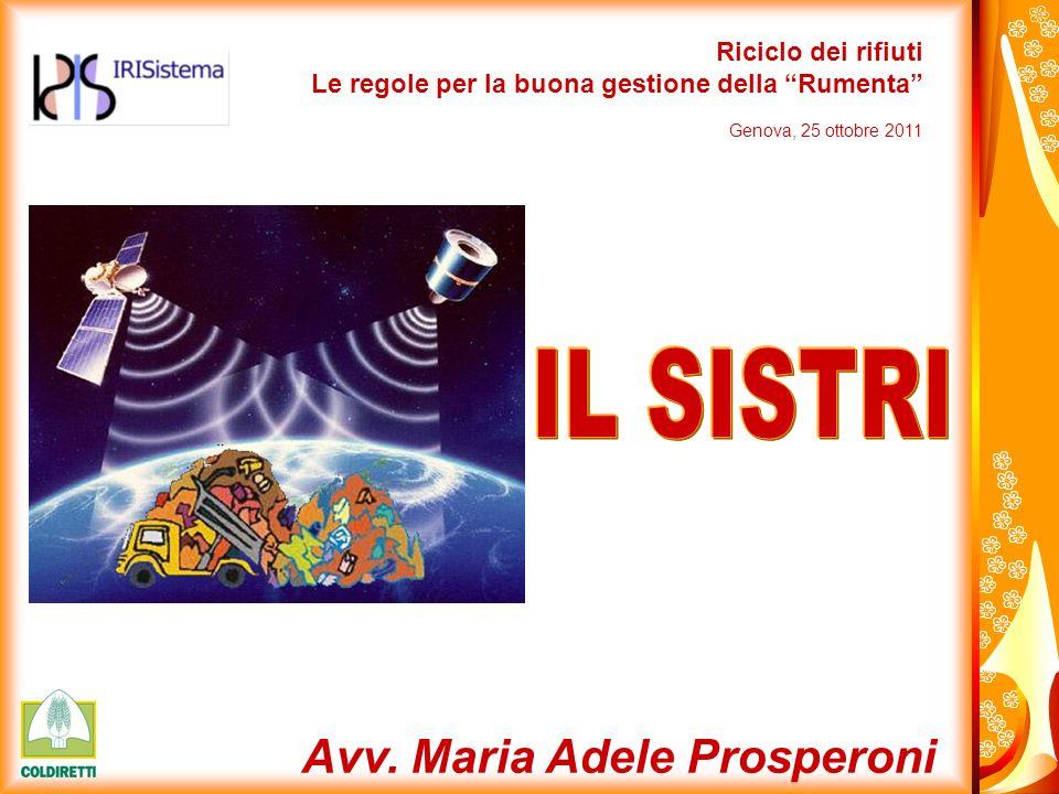 IL SISTRI Avv. Maria Adele Prosperoni Riciclo dei rifiuti