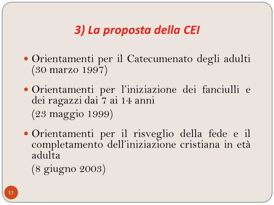 3) La proposta della CEI Orientamenti per il Catecumenato degli adulti (30 marzo 1997)