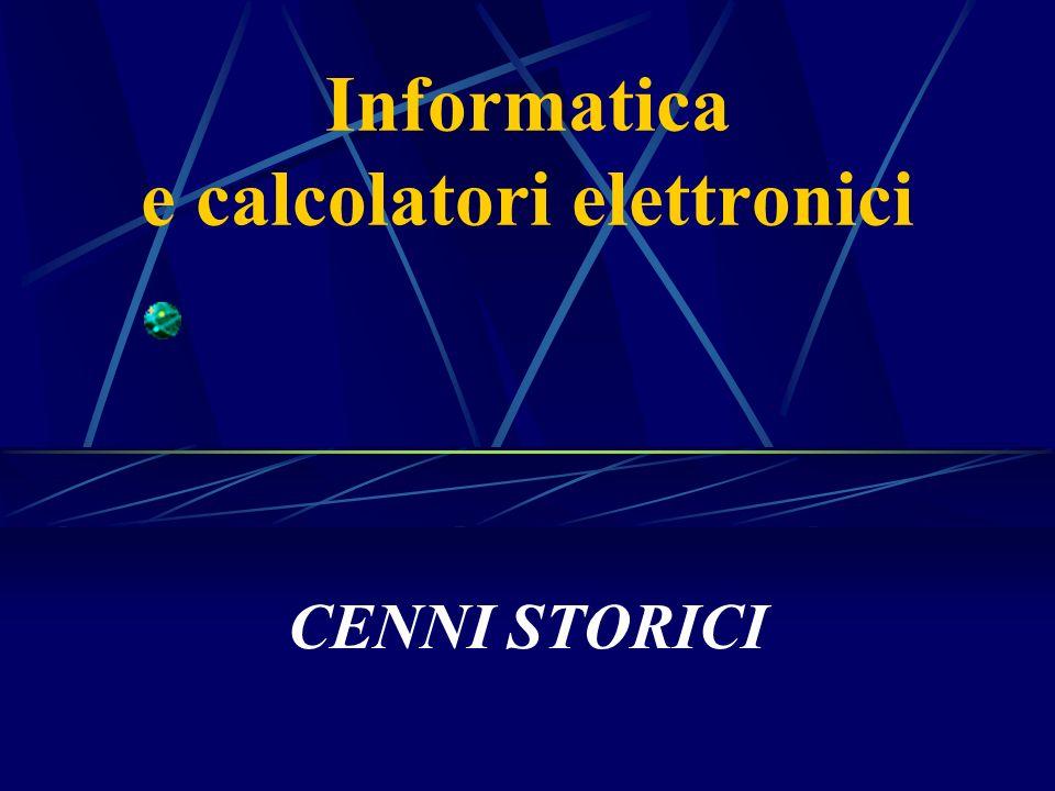 Informatica e calcolatori elettronici