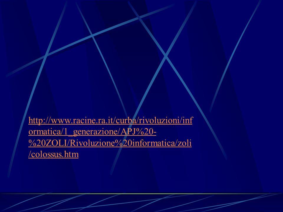 http://www.racine.ra.it/curba/rivoluzioni/informatica/1_generazione/APJ%20-%20ZOLI/Rivoluzione%20informatica/zoli/colossus.htm