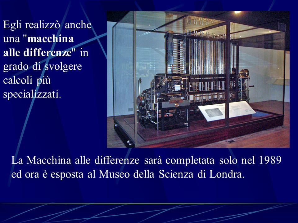 Egli realizzò anche una macchina alle differenze in grado di svolgere calcoli più specializzati.
