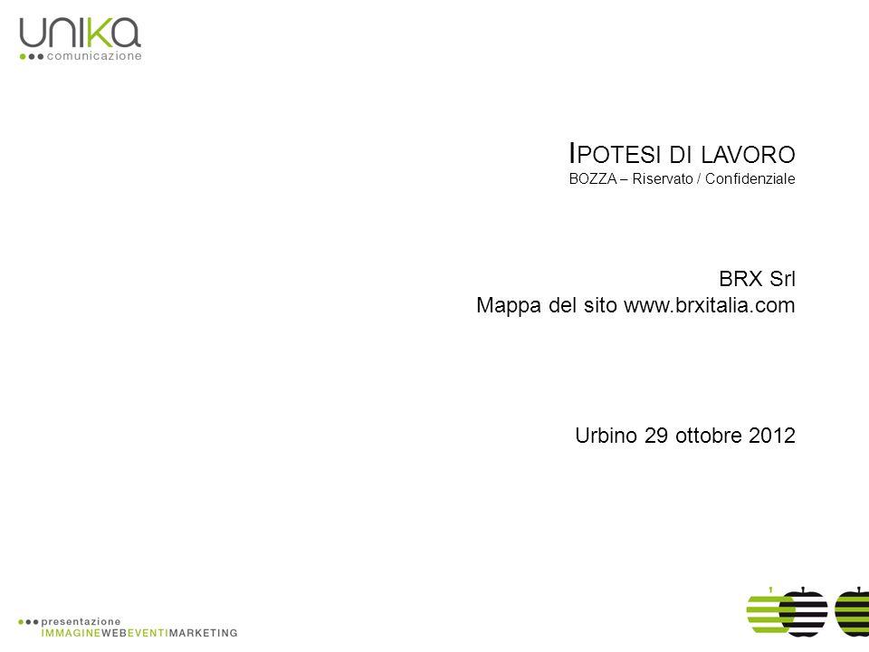 Ipotesi di lavoro BRX Srl Mappa del sito www.brxitalia.com