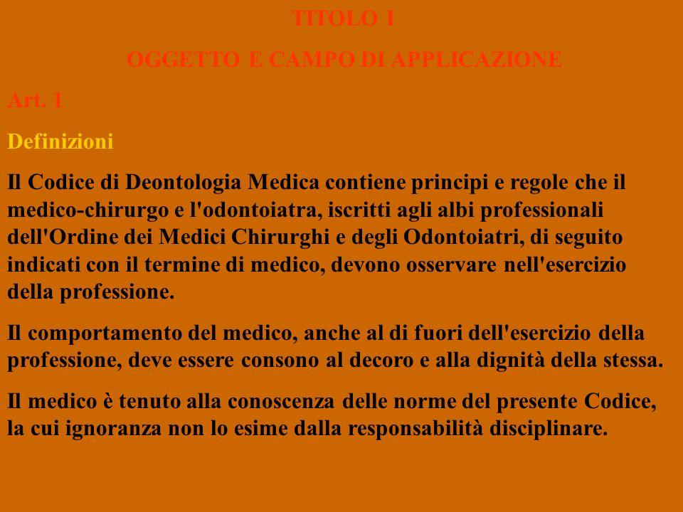 TITOLO I OGGETTO E CAMPO DI APPLICAZIONE. Art. 1. Definizioni.