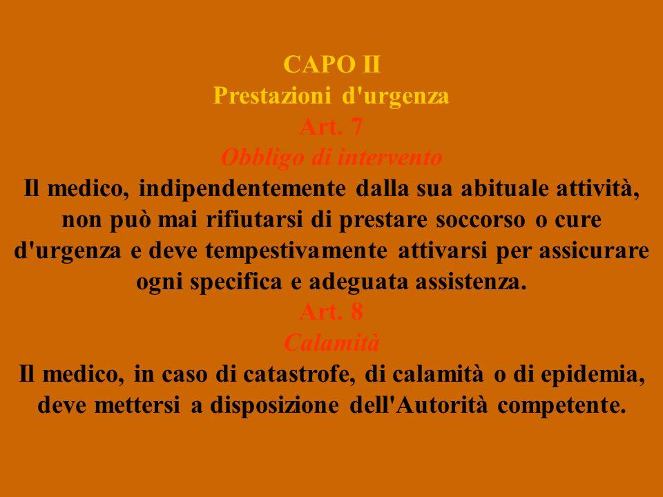 CAPO II Prestazioni d urgenza Art. 7 Obbligo di intervento