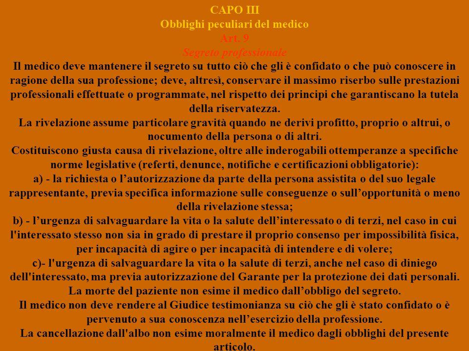CAPO III Obblighi peculiari del medico Art. 9 Segreto professionale