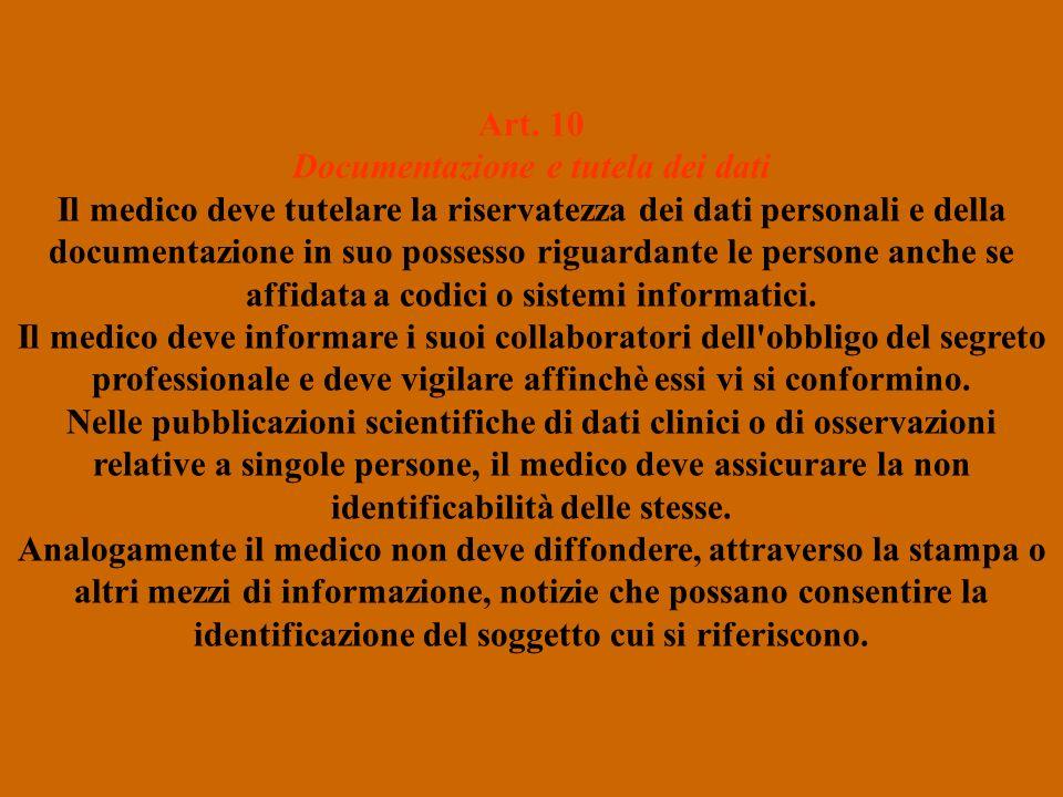 Art. 10 Documentazione e tutela dei dati