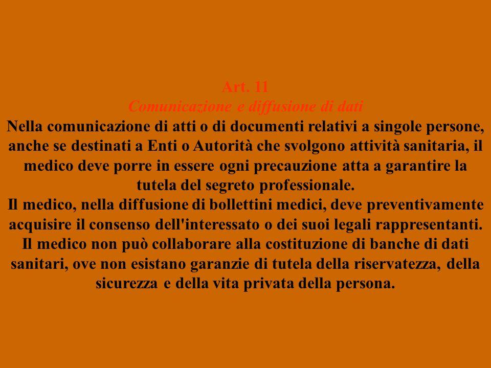 Art. 11 Comunicazione e diffusione di dati