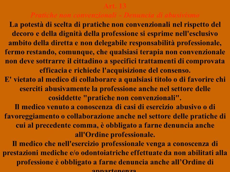 Art. 13 Pratiche non convenzionali - Denuncia di abusivismo