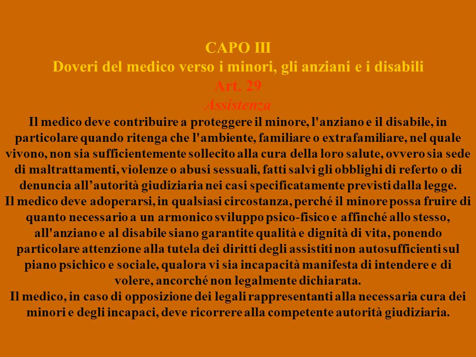 CAPO III Doveri del medico verso i minori, gli anziani e i disabili
