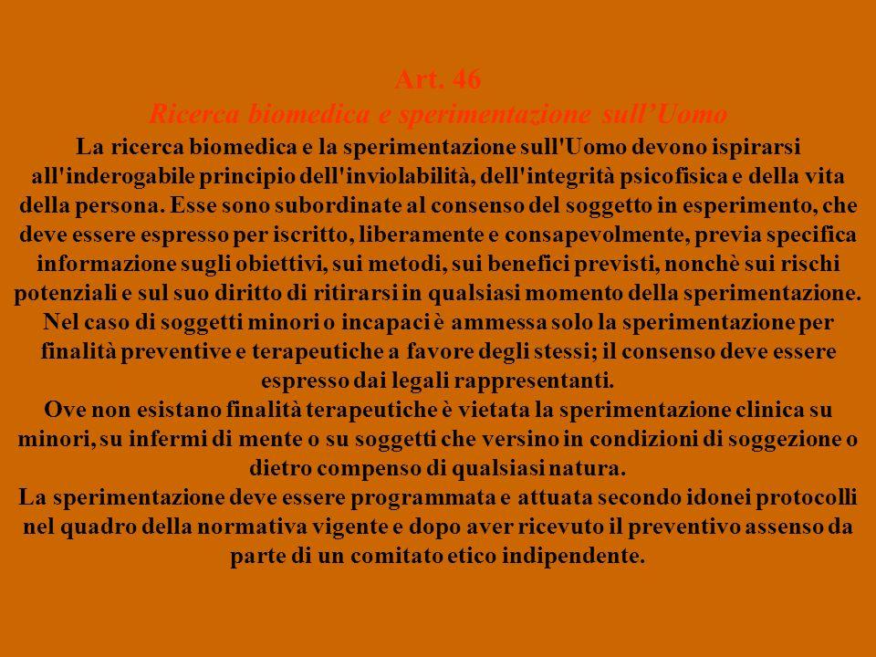 Art. 46 Ricerca biomedica e sperimentazione sull'Uomo