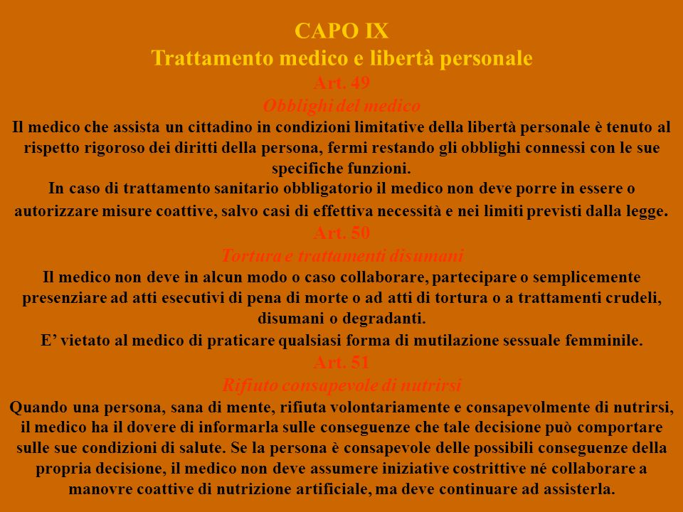 CAPO IX Trattamento medico e libertà personale