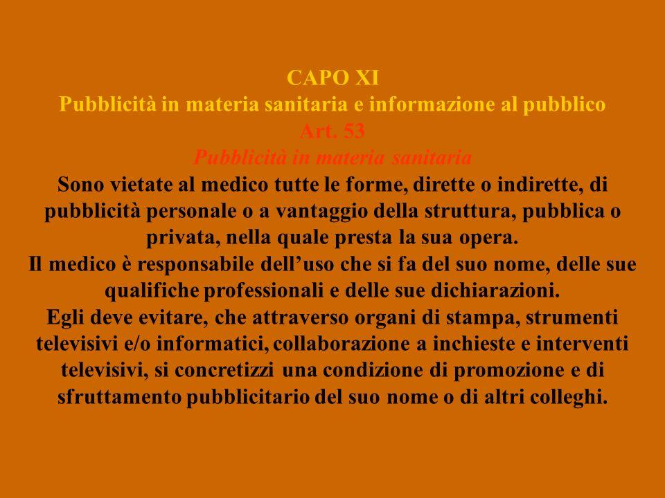 CAPO XI Pubblicità in materia sanitaria e informazione al pubblico