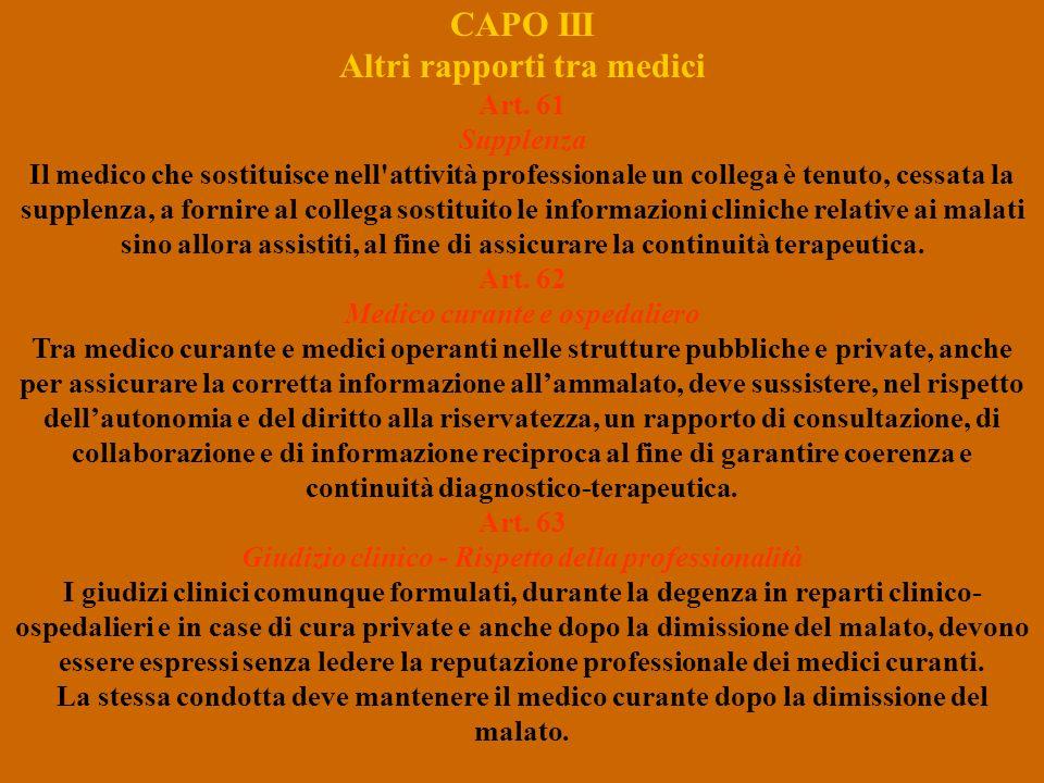 CAPO III Altri rapporti tra medici