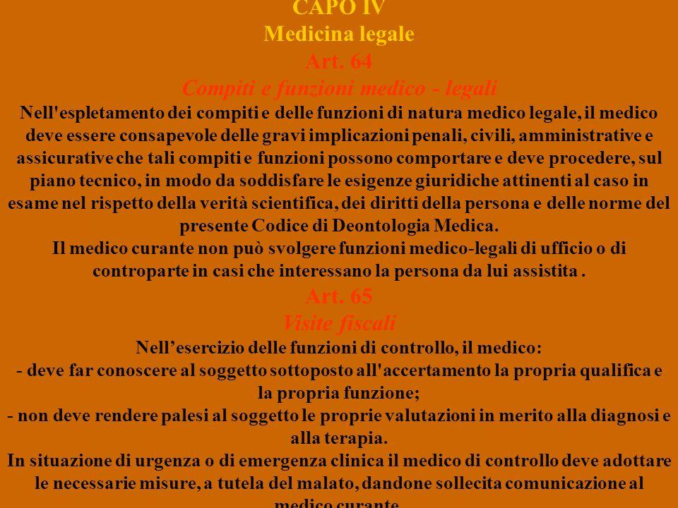 CAPO IV Medicina legale Art. 64 Compiti e funzioni medico - legali